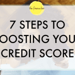 7 Steps to Boosting Your Credit Score