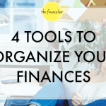 4 Tools to Organize Your Finances