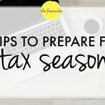 6 Tips to Prep for Tax Season