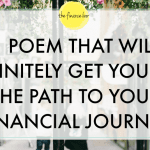 1 POEM THAT WILL DEFINITELY GET YOU ON THE PATH TO YOUR FINANCIAL JOURNEY