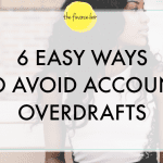 6 EASY WAYS TO AVOID ACCOUNT OVERDRAFTS
