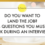 DO YOU WANT TO LAND THE JOB? 4 QUESTIONS YOU MUST ASK DURING AN INTERVIEW