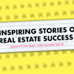 5 Inspiring Stories of Real Estate Success