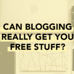 Can Blogging Really Get You Free Stuff?